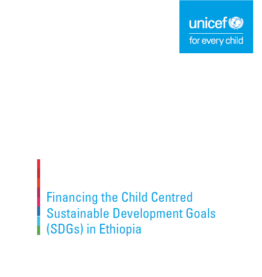 Financing the Child Centred Sustainable Development Goals (SDGs) in Ethiopia