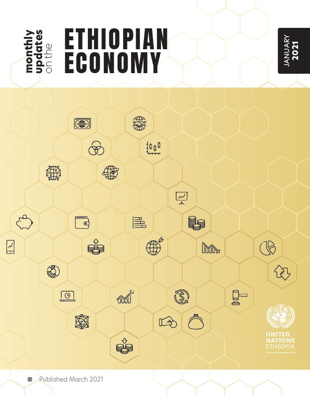 Monthly Updates on the Ethiopian Economy January 2021